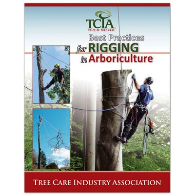 TCIA Best Practices for Rigging in Arboriculture Book